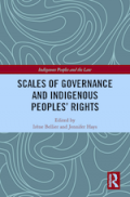 Scales of Governance and Indigenous Peoples Rights