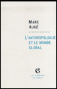L'anthropologue et le monde global
